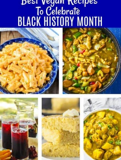 Best Vegan Recipes To Celebrate Black History Month