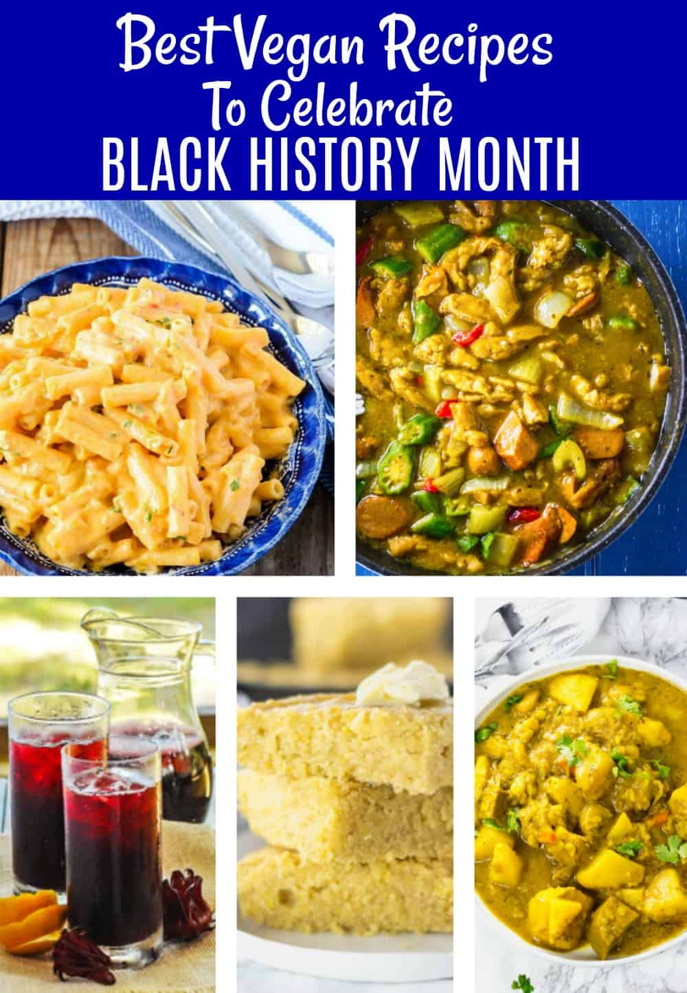 Best Vegan Recipes To Celebrate Black History Month