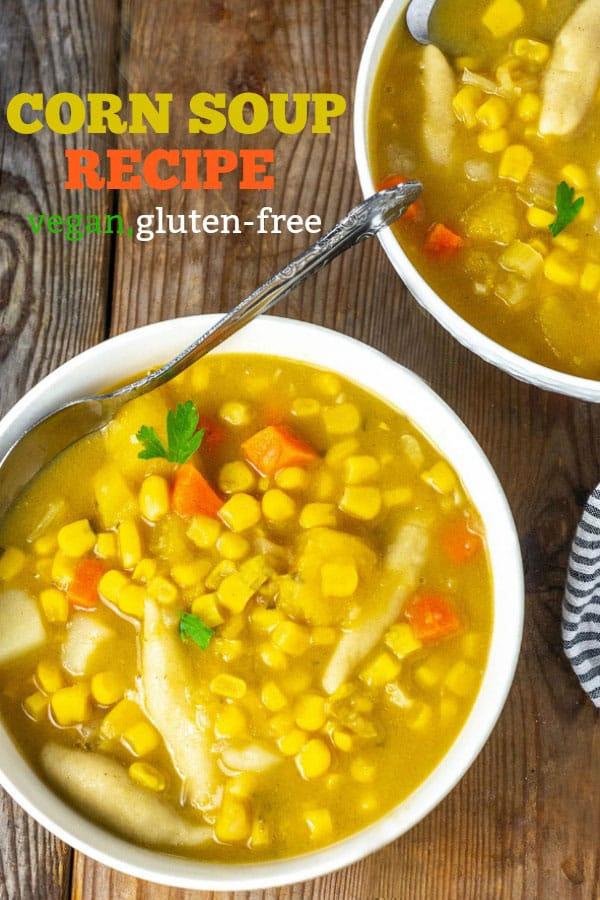 Corn Soup Recipe Vegan, Gluten-Free