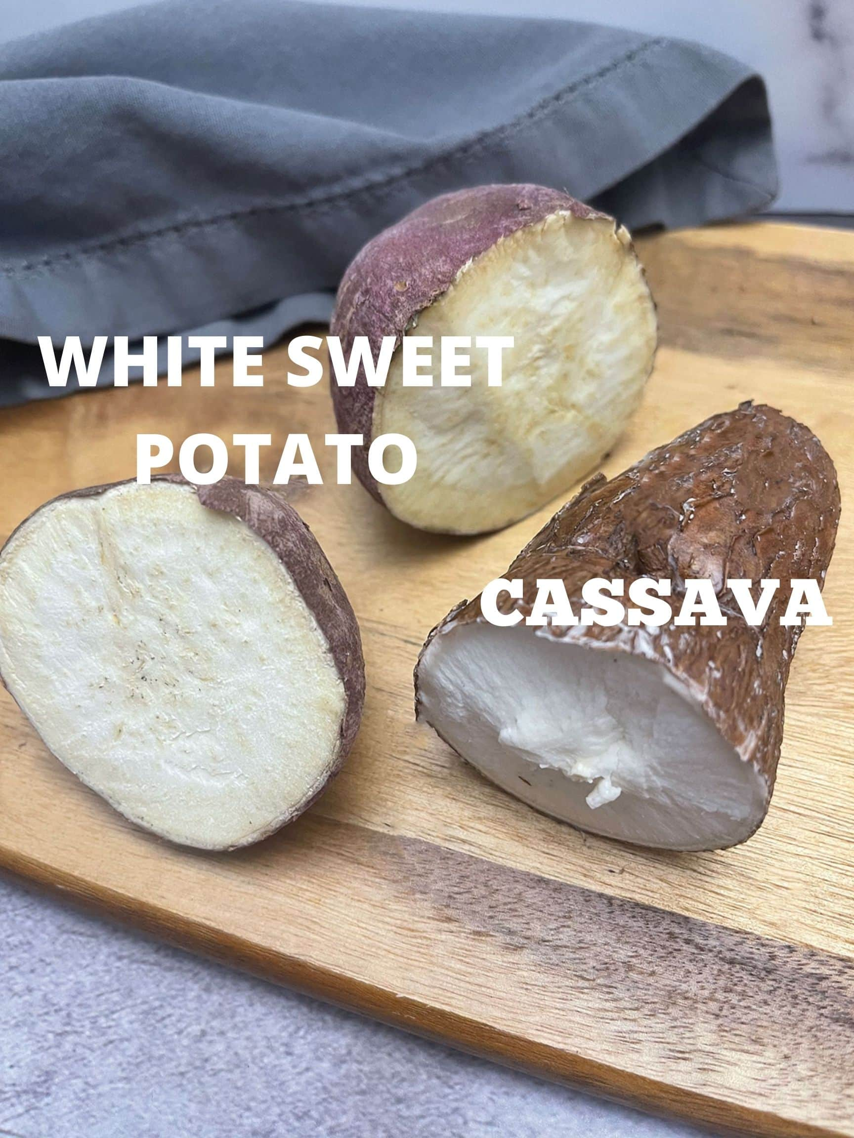 sweet potato and cassava on cutting board