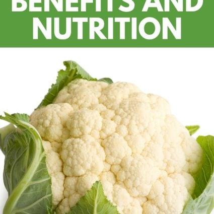 Cauliflower Benefits and Nutrition