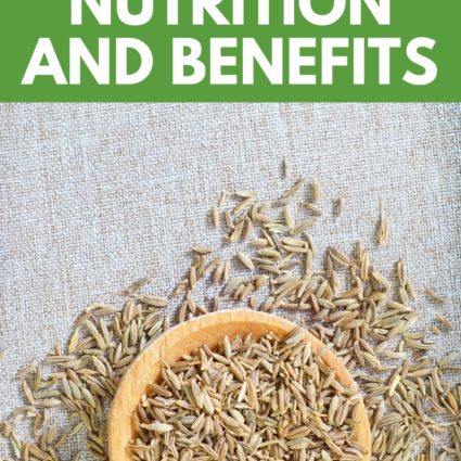 Cumin Nutrition and Benefits