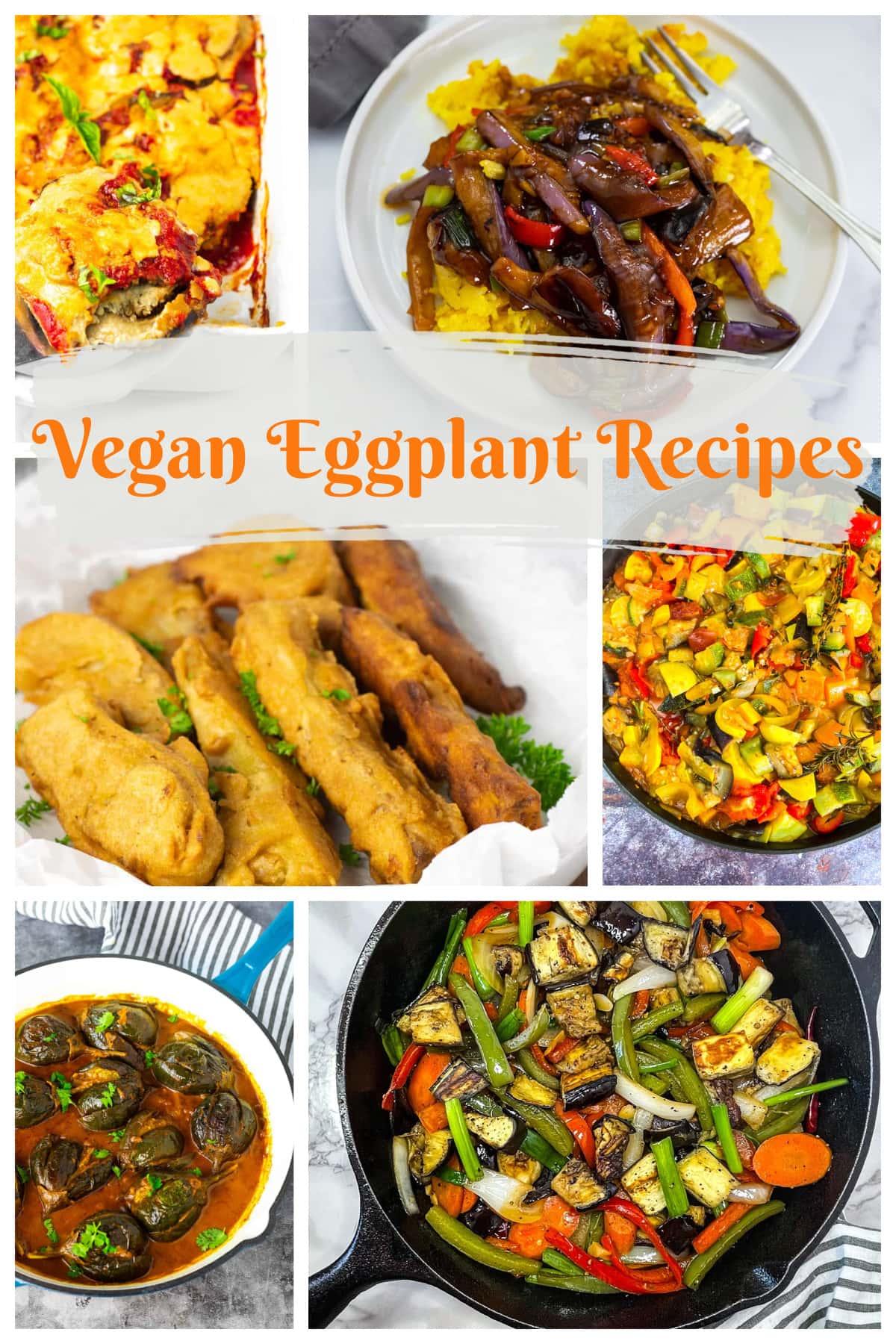My Best Vegan Eggplant Recipes