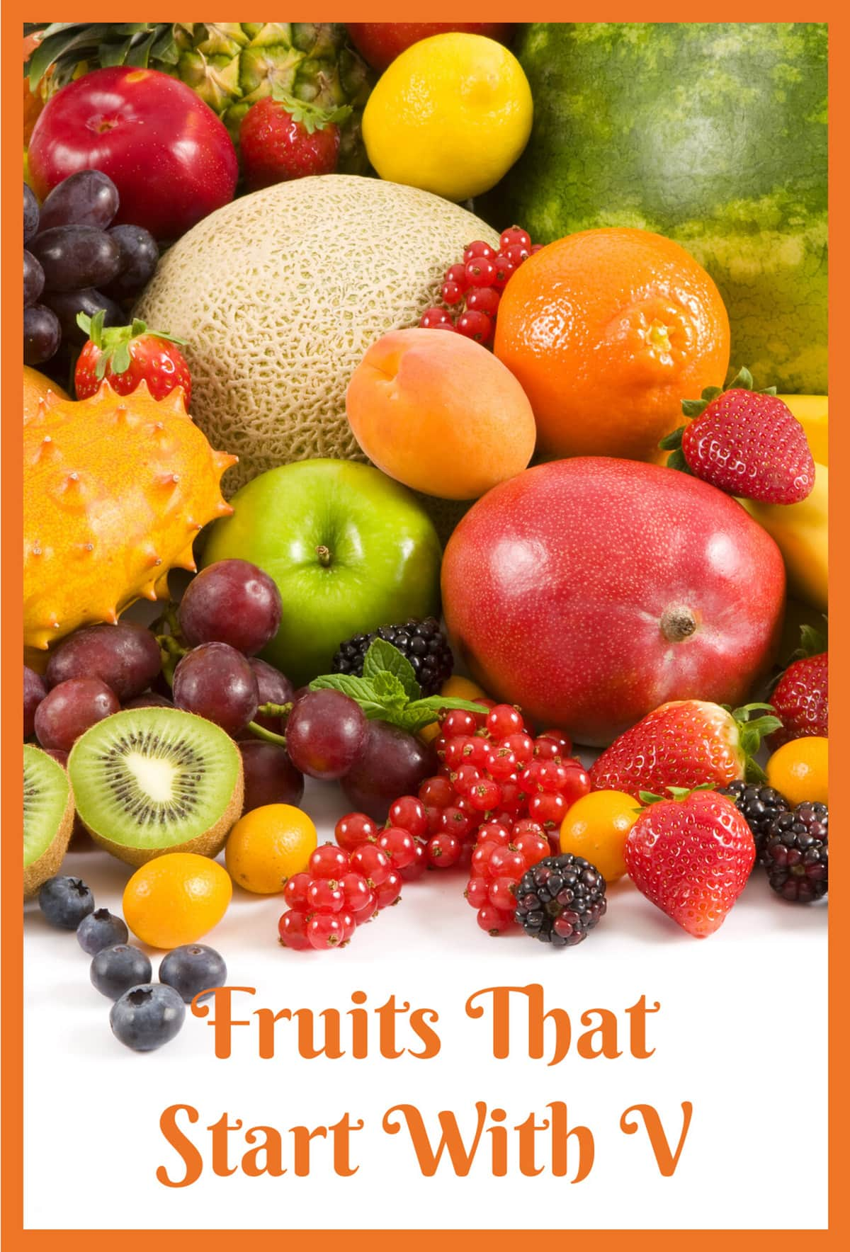 Fruits That Start With V