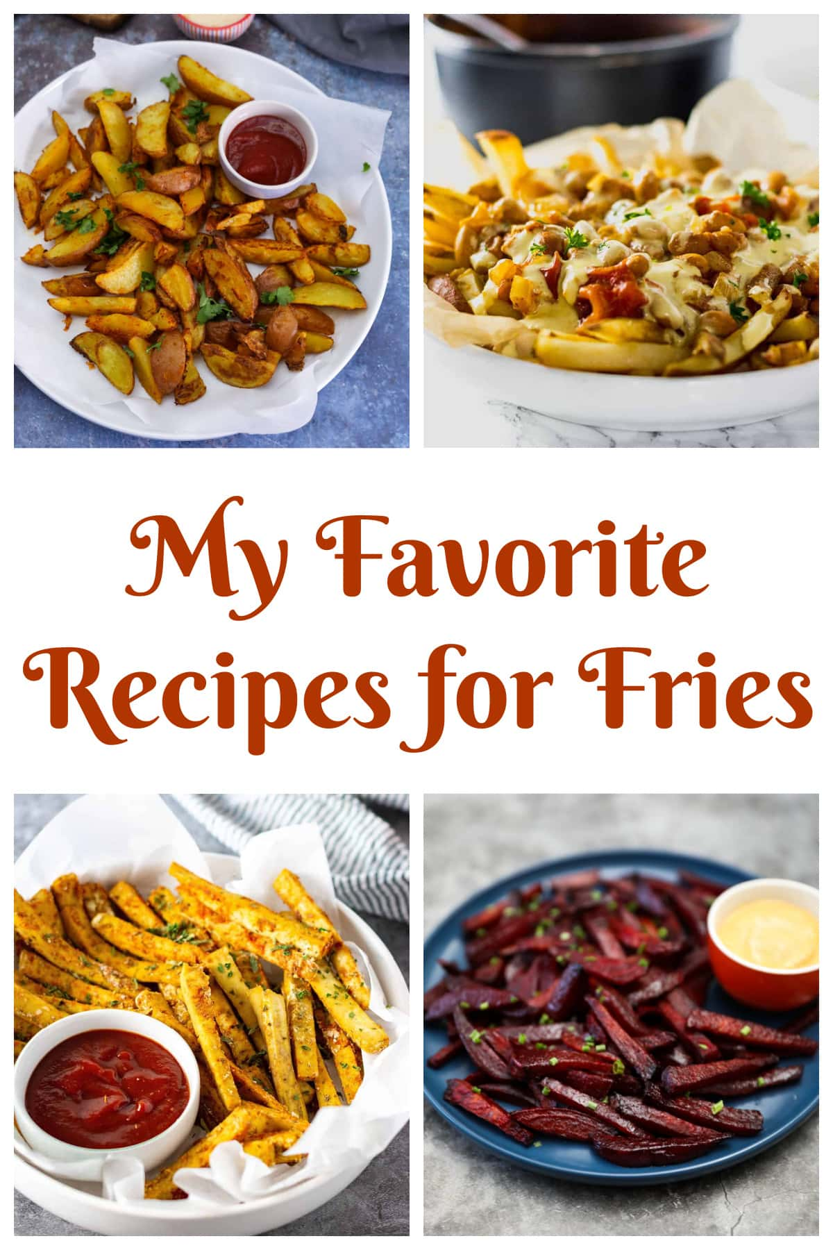 My Favorite Recipes for Fries