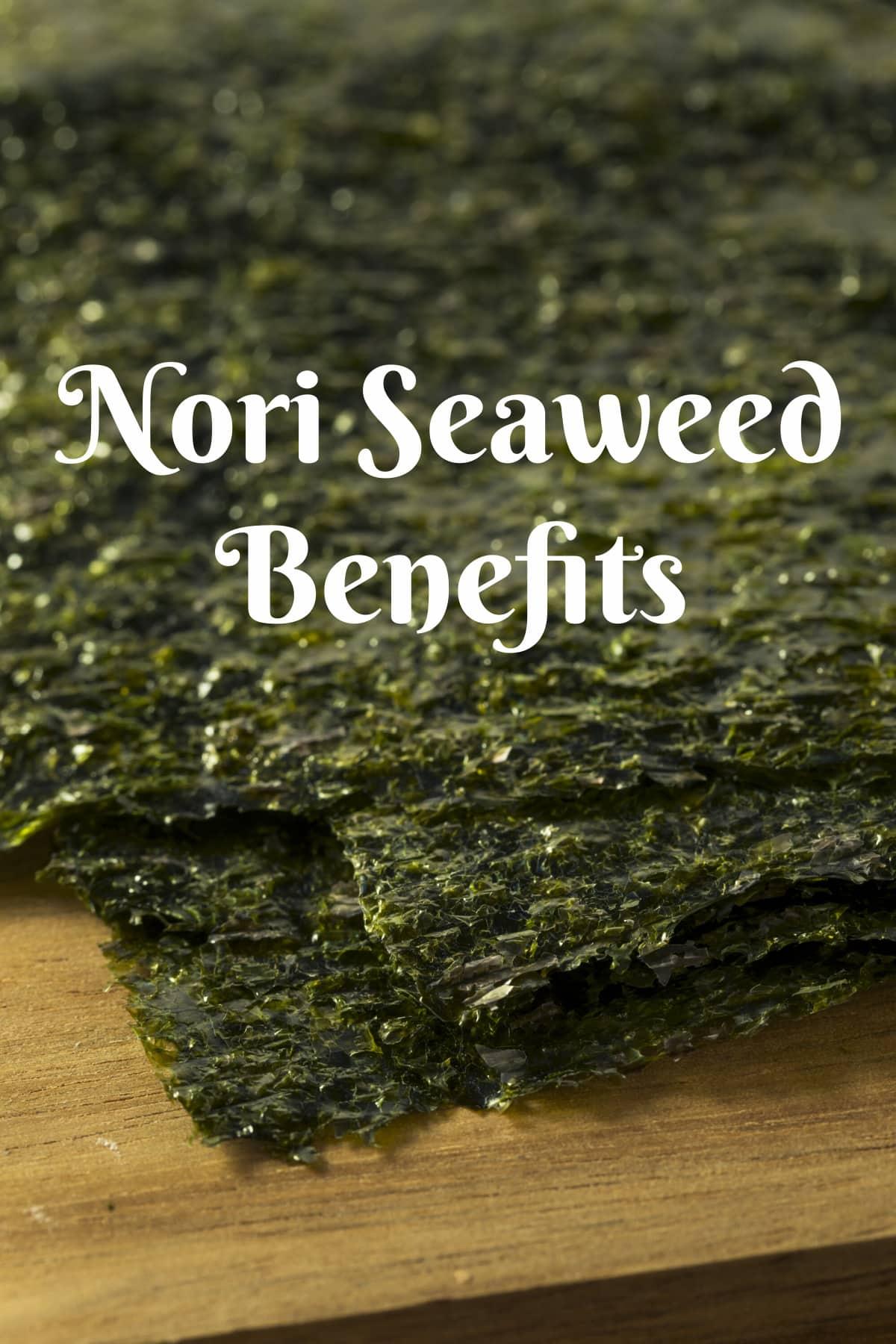 Nori Seaweed Benefits