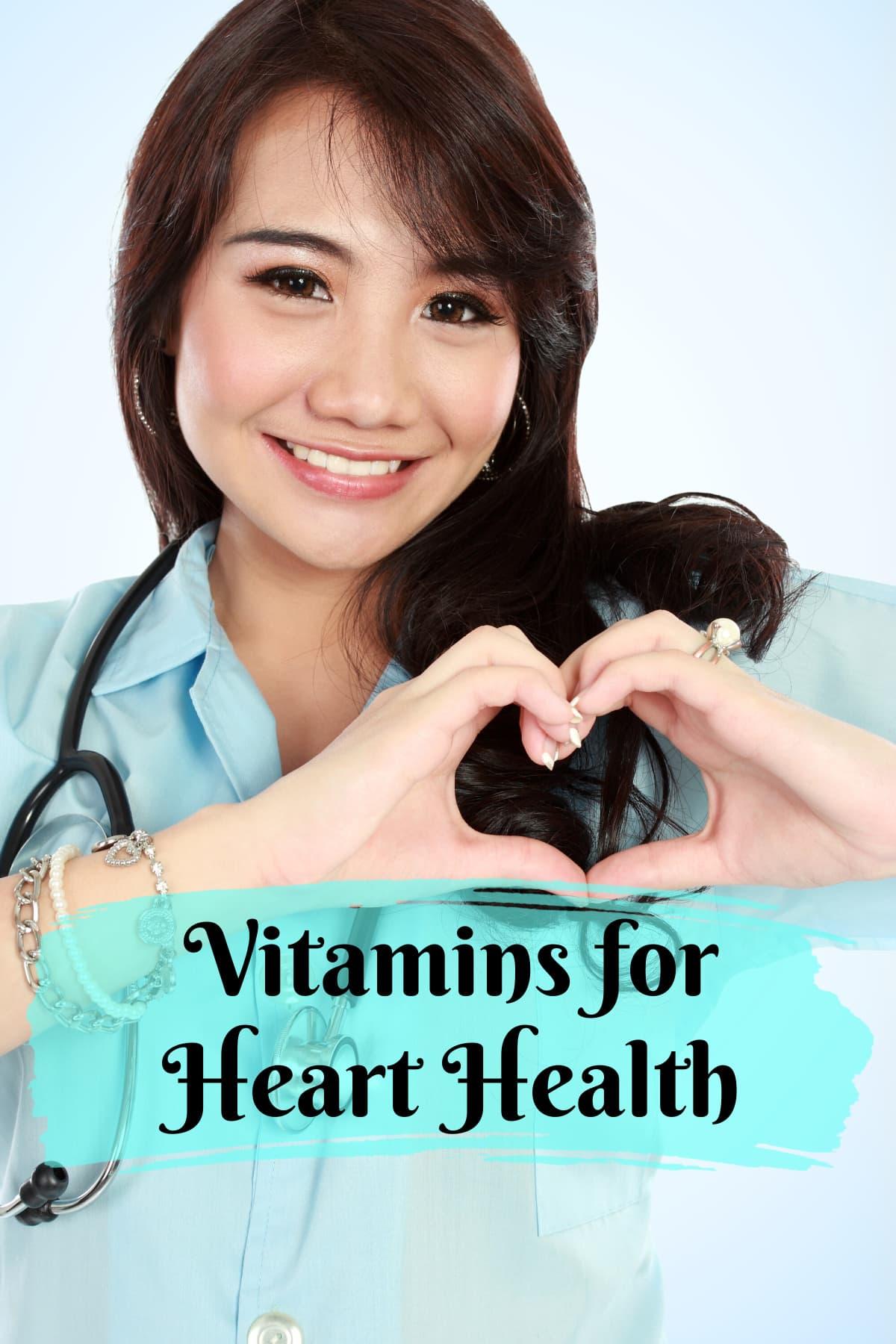 Vitamins for Heart Health